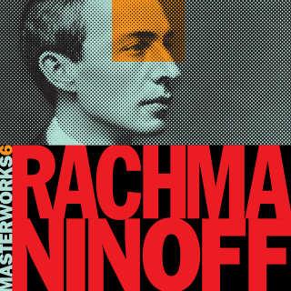 Masterworks 6: Mozart, Rachmaninoff