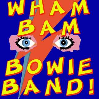 An evening with  Wham Bam Bowie Band!