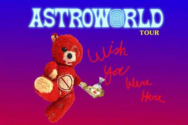 Travis Scott: ASTROWORLD - Wish You Were Here
