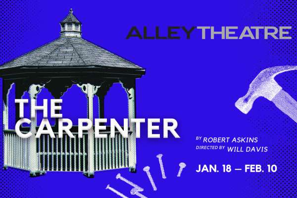 20% Off The Carpenter at the Alley Theatre