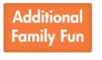 Additional Family Fun Button