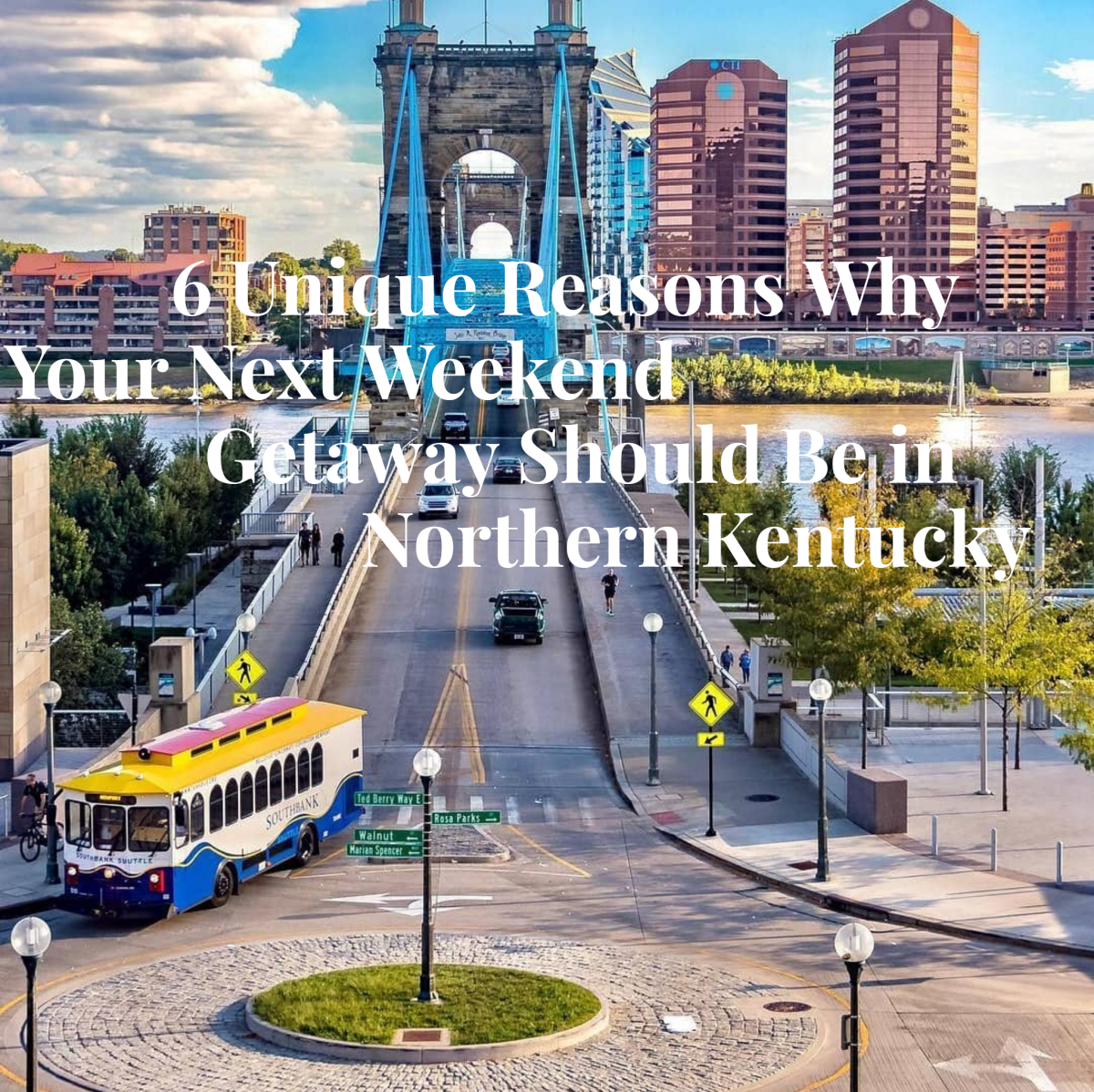 6 Unique Reason to Stay in NKY
