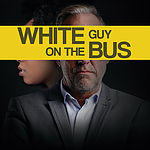White Guy on a Bus at the Delaware Theatre Company
