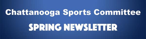 Chattanooga Sports Spring Newsletter