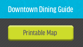 Downtown Dining Guide - Printable Map