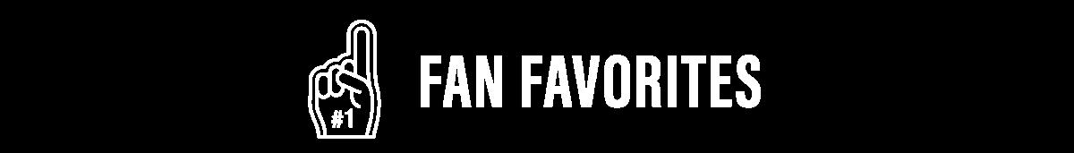 Fan Favorites Section