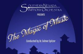 The Magic of Music presented by the Southern Nevada Symphony Orchestra - Cover Photo