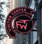 Fort Worth Visitor Center sign