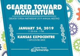 GREATER TOPEKA PARTNERSHIP 2019 ANNUAL MEETING