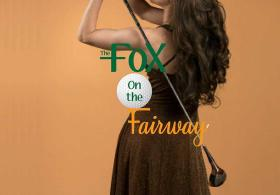 Ken Ludwig's The Fox on the Fairway at TCT