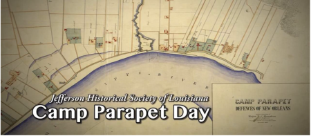 Jefferson Historical Society of Louisiana presents Camp Parapet Day