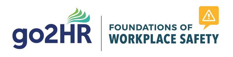 go2HR Foundations of Workplace Safety Logo