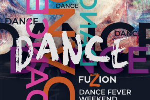 Dance Fuzion presents Dance Fever Weekend - Cover Photo