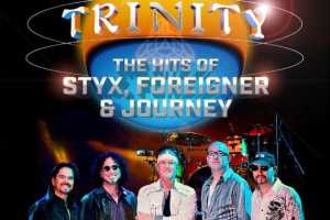 Trinity - The Hits of Styx, Foreigner & Journey - Cover Photo