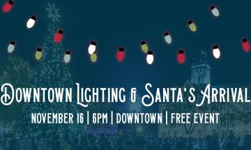 Downtown Lighting & Santa's Arrival