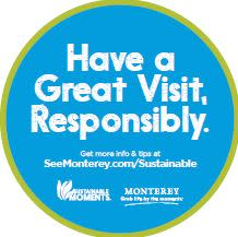 Have a Great Visit, Responsibly. Sustainable Moments Window Cling.