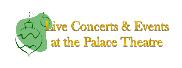 Live Concerts & Events at the Palace Theatre