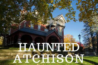 Haunted Atchison