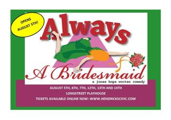 The hilarious Always A Bridesmaid opens this weekend!