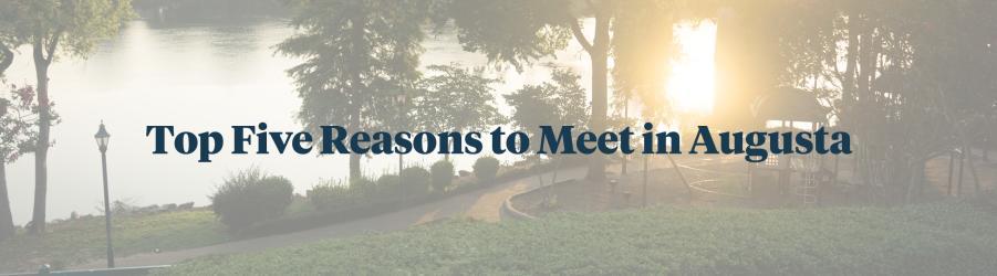 plan meeting in augusta
