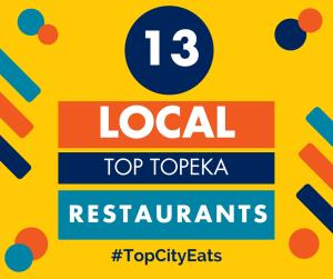13 local top topeka restaurants kansas