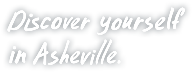 Discover yourself in Asheville