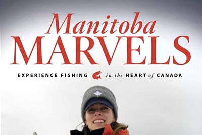 Cover of the Manitoba Marvels magazine featuring a person on a frozen lake facing the camera holding a giant pike