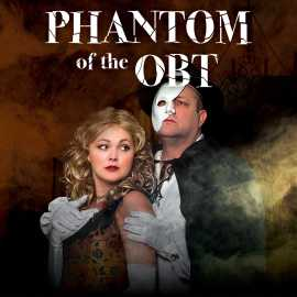 Phantom of the OBT