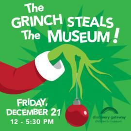 The Grinch Steals the Museum!