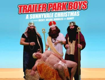 The Trailer Park Boys Headline the Kodak Center
