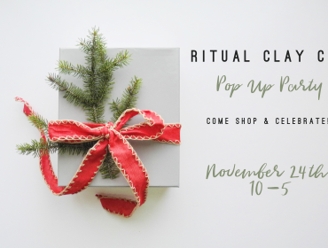 Ritual Clay Co Pop Up Party