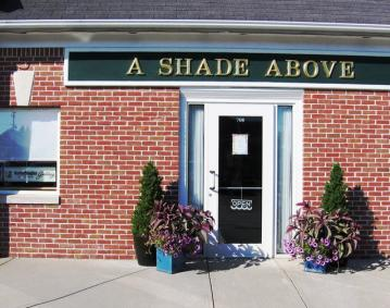 A Shade Above