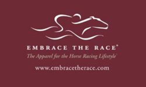 EMBRACE THE RACE® , The Apparel for the Horse Racing Lifestyle®