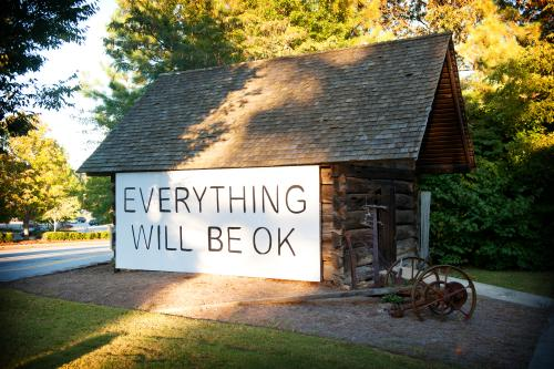 Everything Will Be Ok Sign