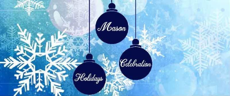 Mason Holidays Celebration
