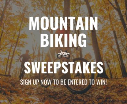 Mountain Biking Sweepstakes