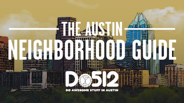Austin Neighborhood Guide_do512