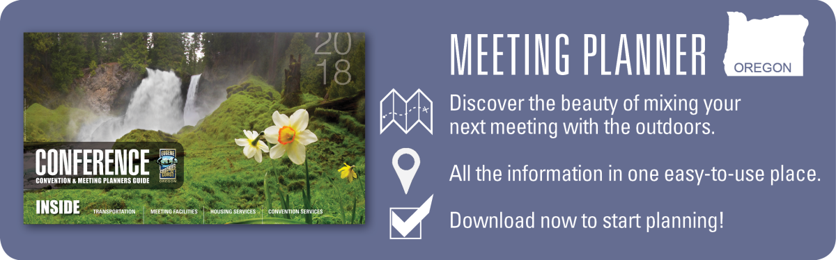 2018 Meeting Planner Promo by Eugene, Cascades & Coast