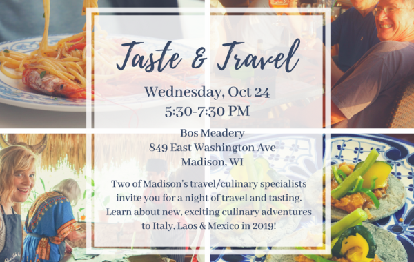 Taste & Travel Italy & Mexico