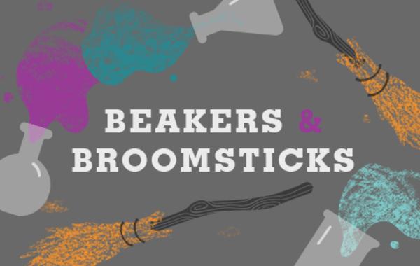 Beakers & Broomsticks