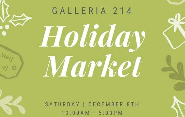 Galleria 214 Holiday Market