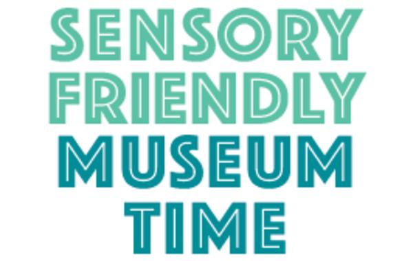 Sensory-Friendly Museum Time