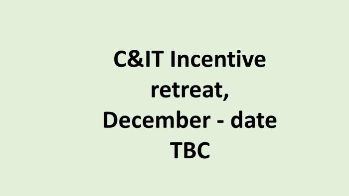 UK C&IT incentive retreat