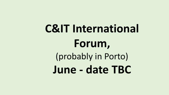 UK C&IT Int forum