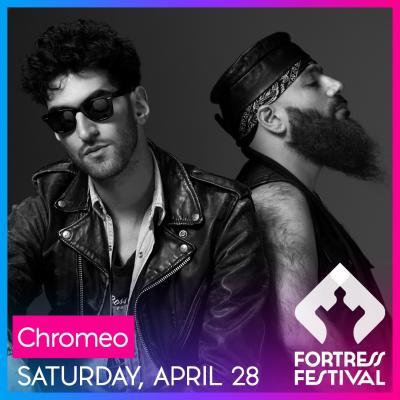Fortress Festival - Chromeo