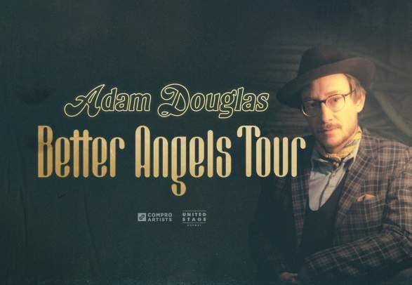 ADAM DOUGLAS // BETTER ANGELS