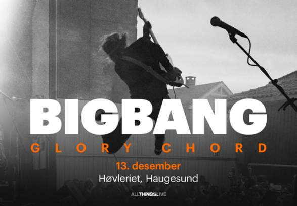 Bigbang @ Høvleriet