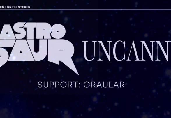 Astrosaur/ Uncanny