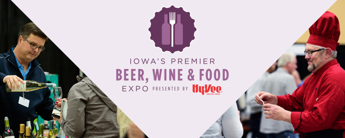 IOWA'S PREMIER BEER, WINE & FOOD EXPO