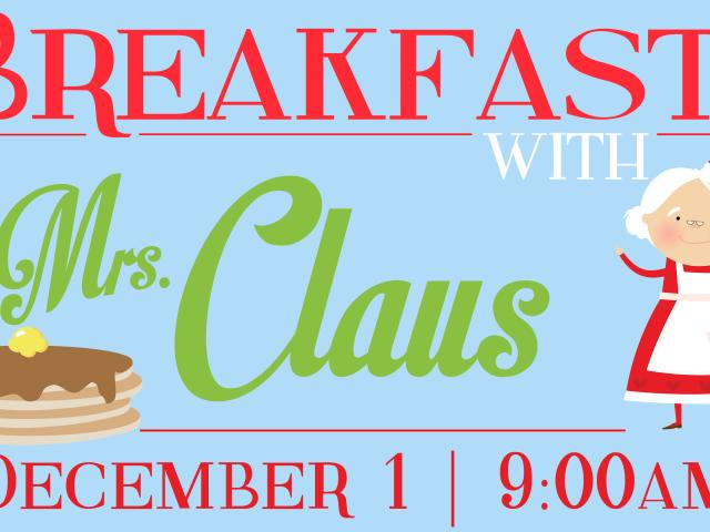 Breakfast with Mrs. Claus